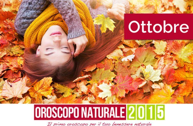 Oroscopo Naturale Ottobre 2015