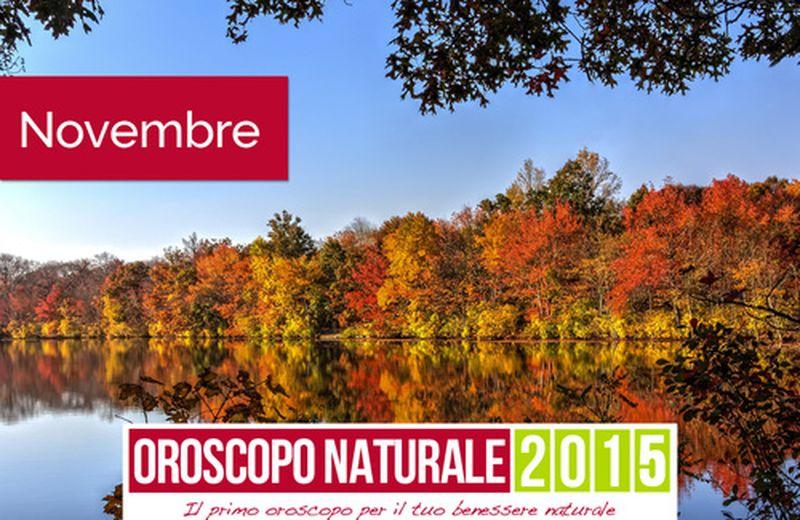 Oroscopo Naturale Novembre 2015