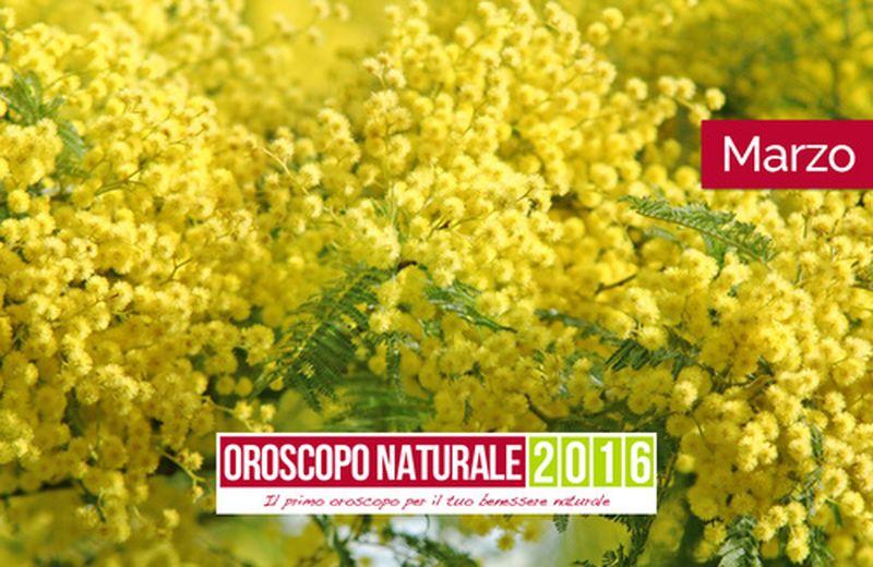 Oroscopo Naturale Marzo 2016