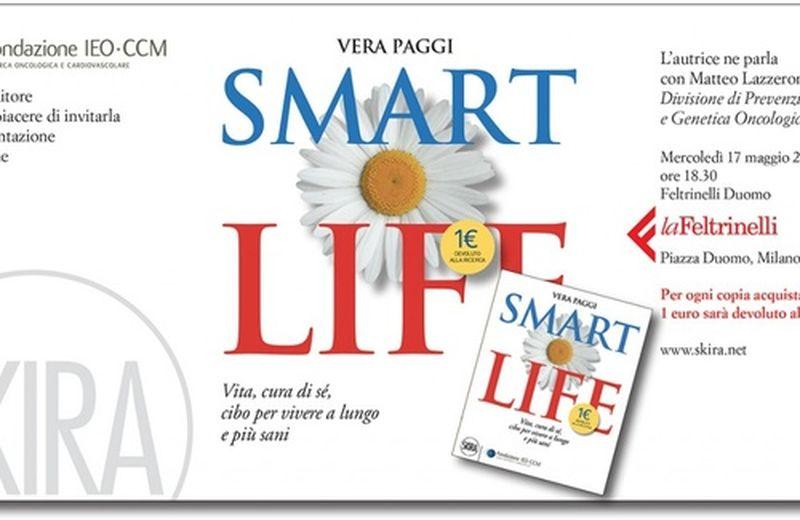 Un modo di vivere intelligente, Smart Life è il libro che spiega come fare